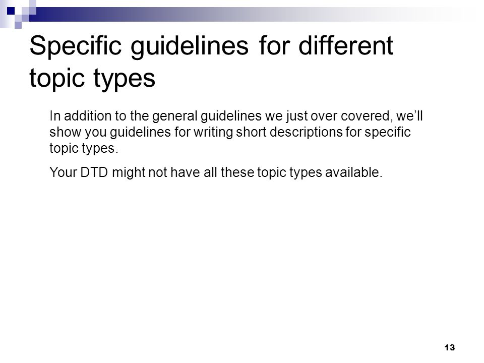 Specific guidelines for different topic types