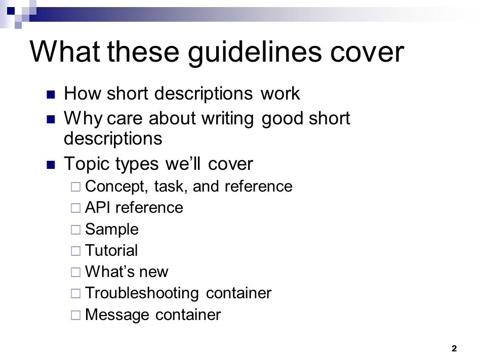 What these guidelines cover