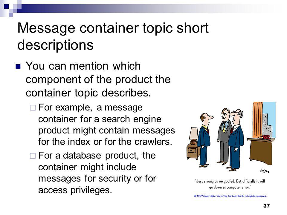 Message container topic short descriptions