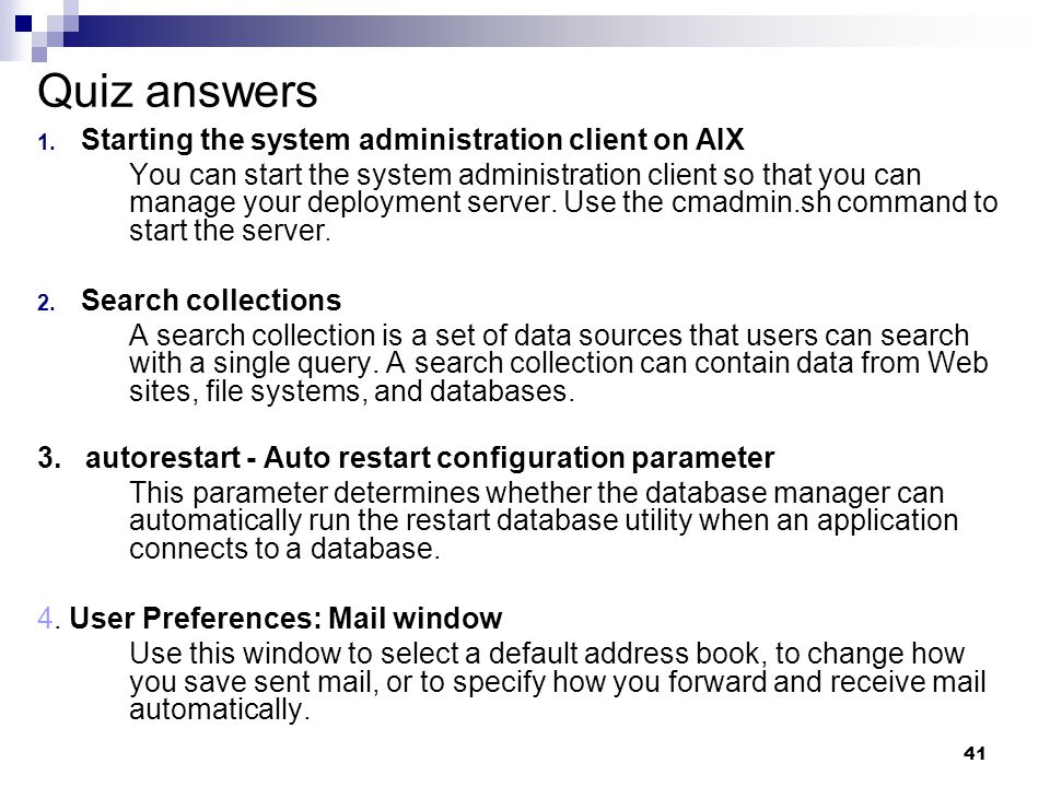 Quiz answers Starting the system administration client on AIX