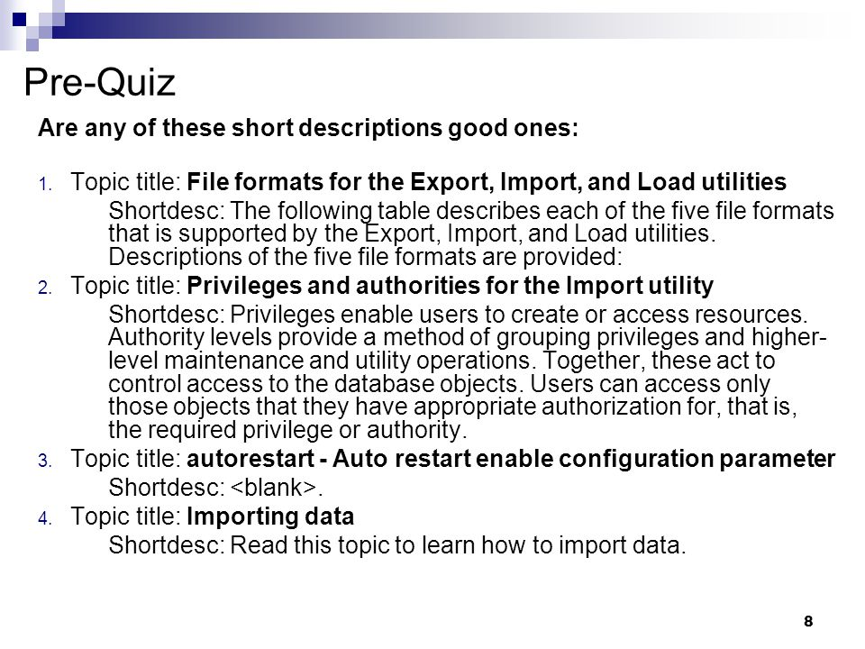 Pre-Quiz Are any of these short descriptions good ones: