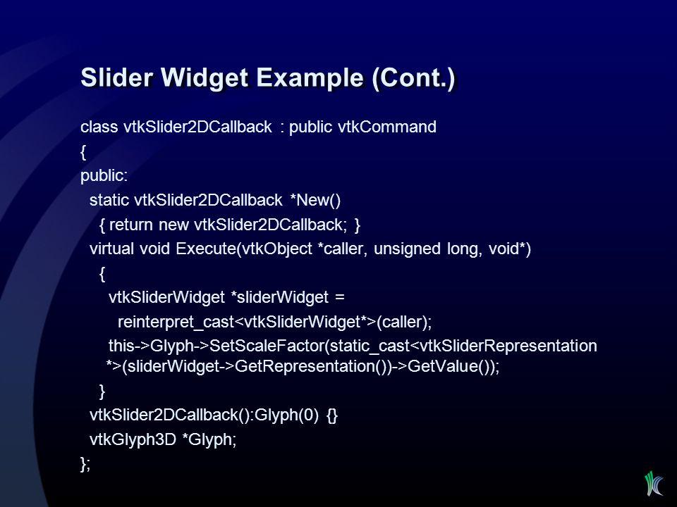 Slider Widget Example (Cont.)