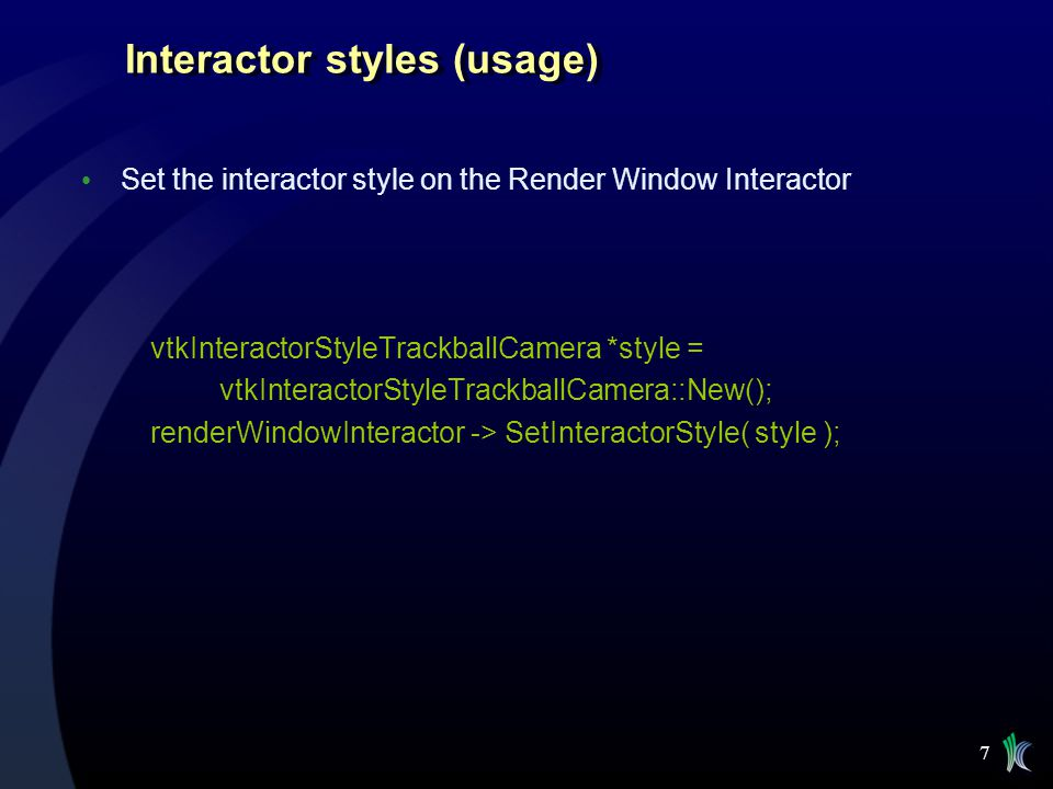 Interactor styles (usage)