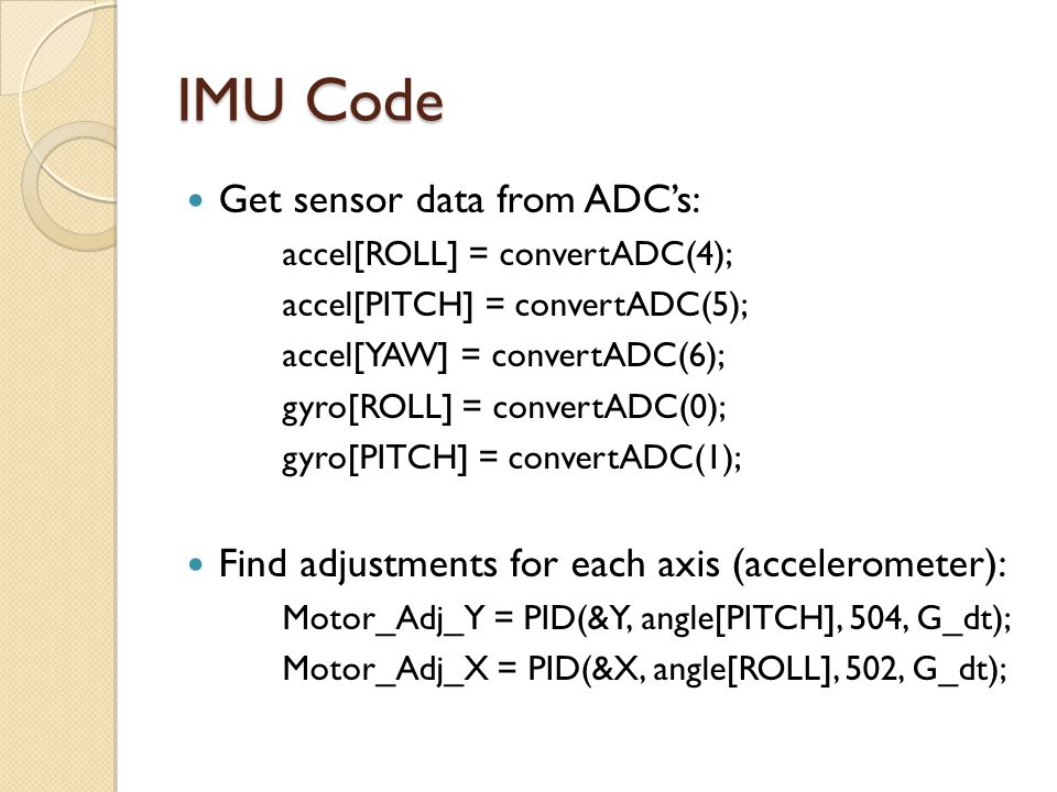IMU Code Get sensor data from ADC's: