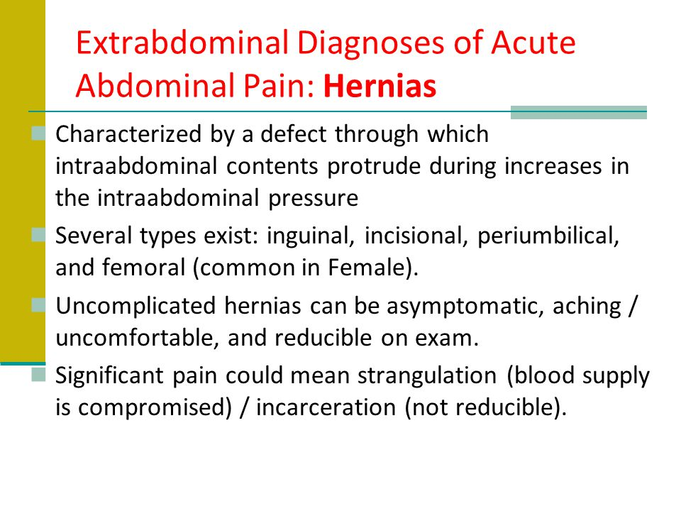 Extrabdominal Diagnoses of Acute Abdominal Pain: Hernias