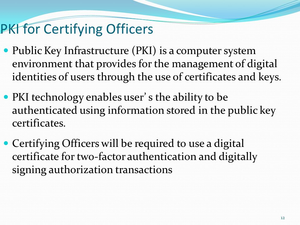 PKI for Certifying Officers