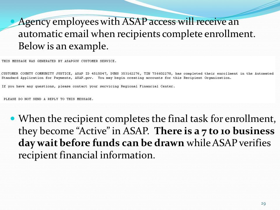 Agency employees with ASAP access will receive an automatic email when recipients complete enrollment. Below is an example.