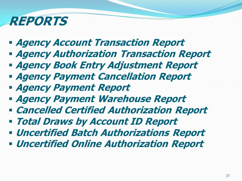 REPORTS Agency Account Transaction Report