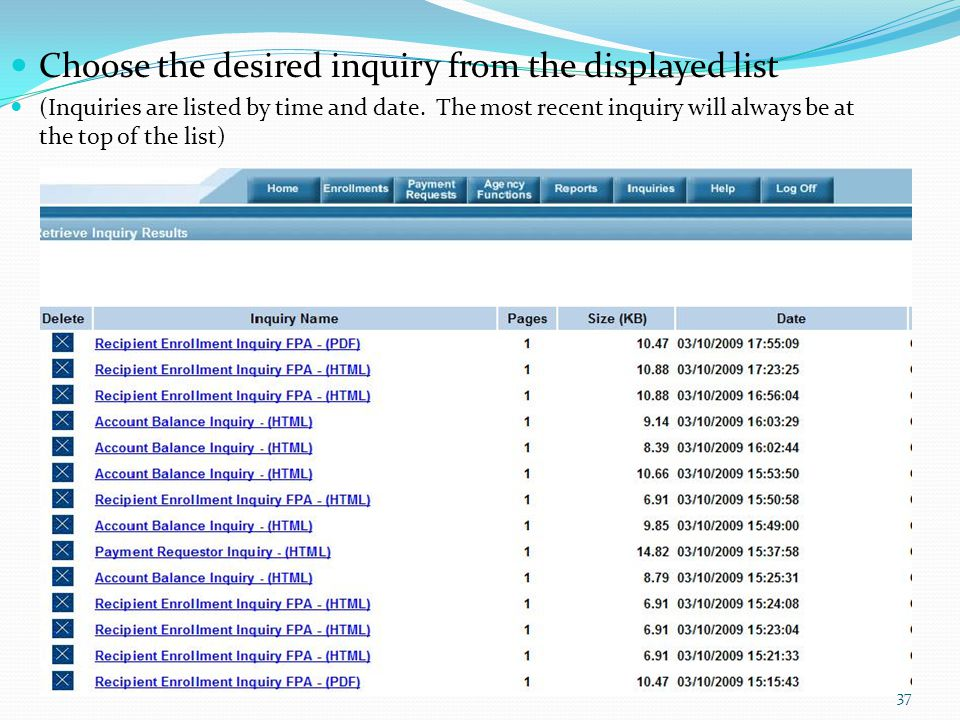 Choose the desired inquiry from the displayed list