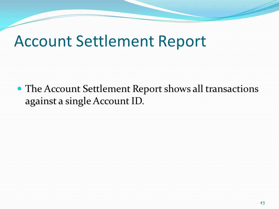 Account Settlement Report