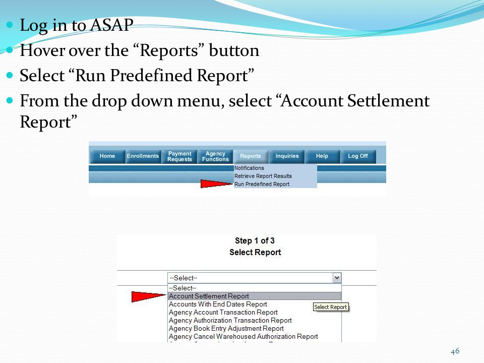 Log in to ASAP Hover over the Reports button.