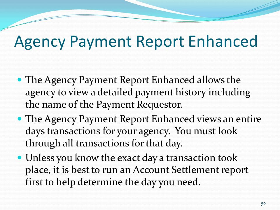 Agency Payment Report Enhanced