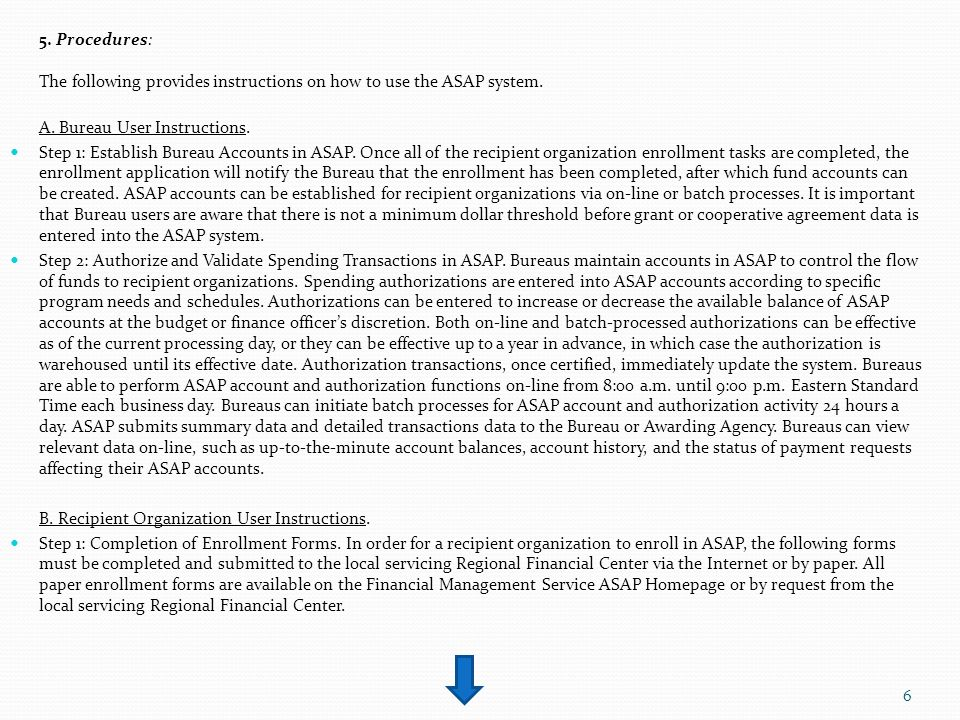 5. Procedures: The following provides instructions on how to use the ASAP system.