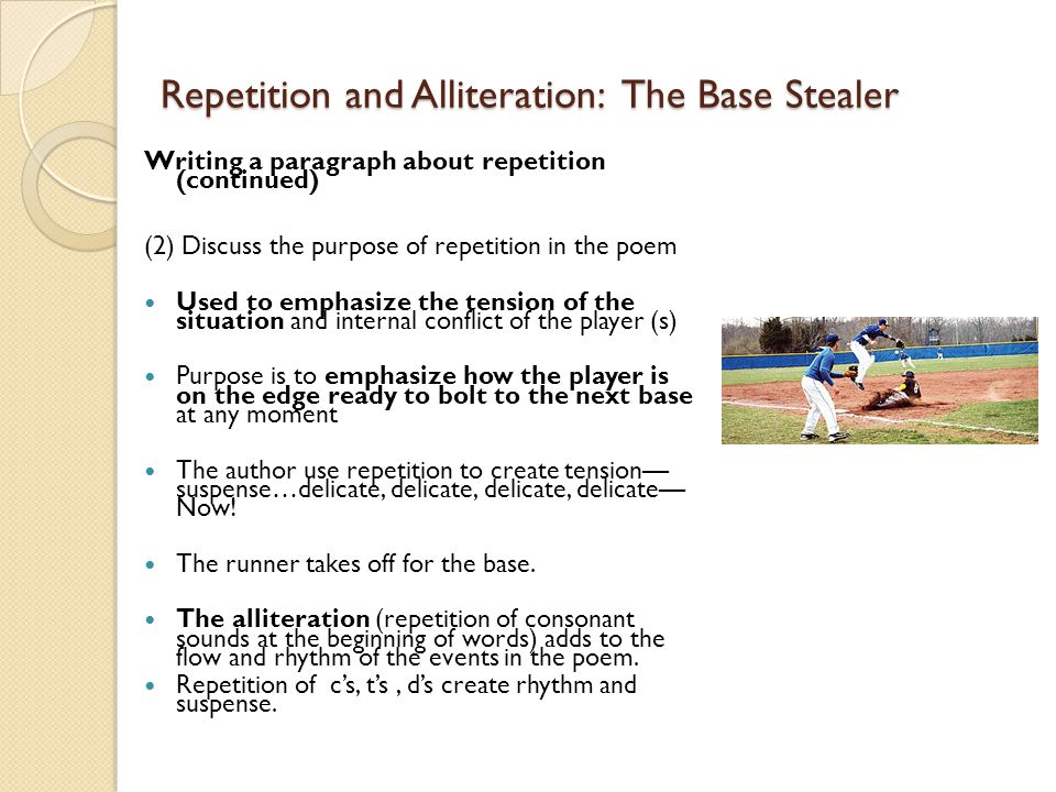 Repetition and Alliteration: The Base Stealer