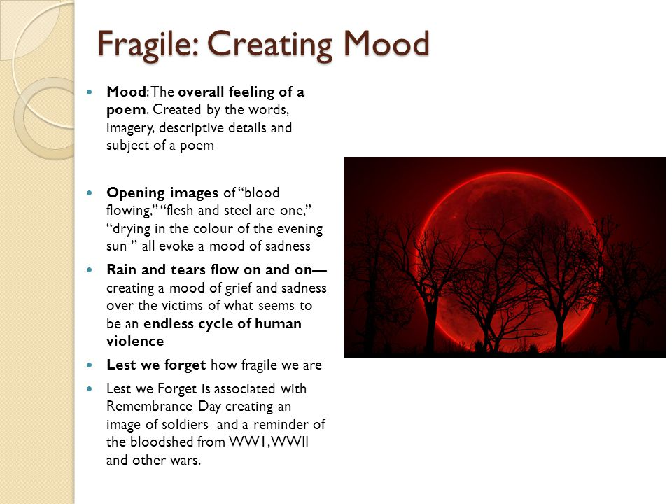 Fragile: Creating Mood