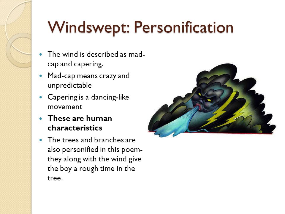 Windswept: Personification