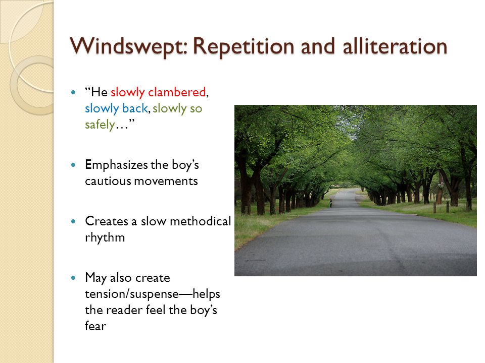 Windswept: Repetition and alliteration