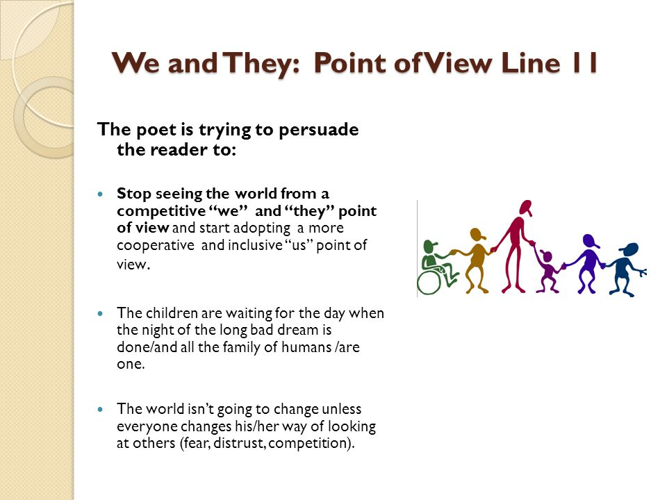 We and They: Point of View Line 11