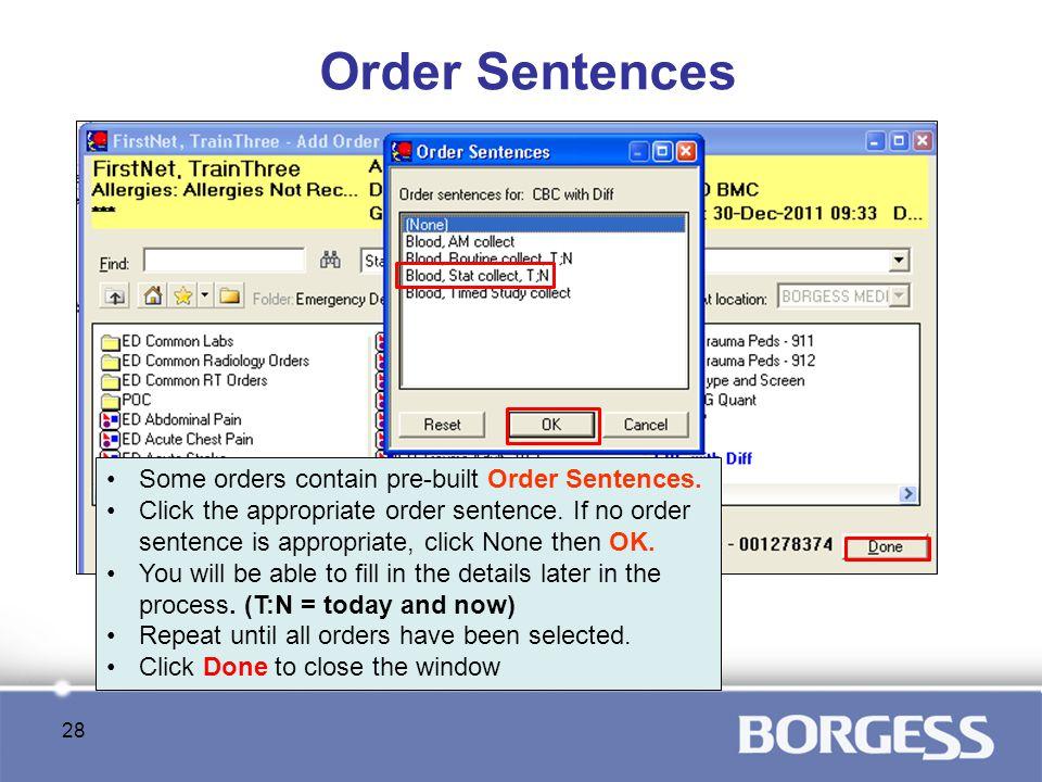 Order Sentences Some orders contain pre-built Order Sentences.