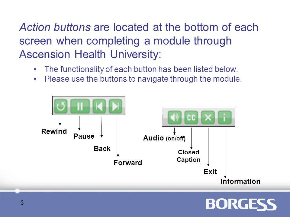 Action buttons are located at the bottom of each screen when completing a module through Ascension Health University: