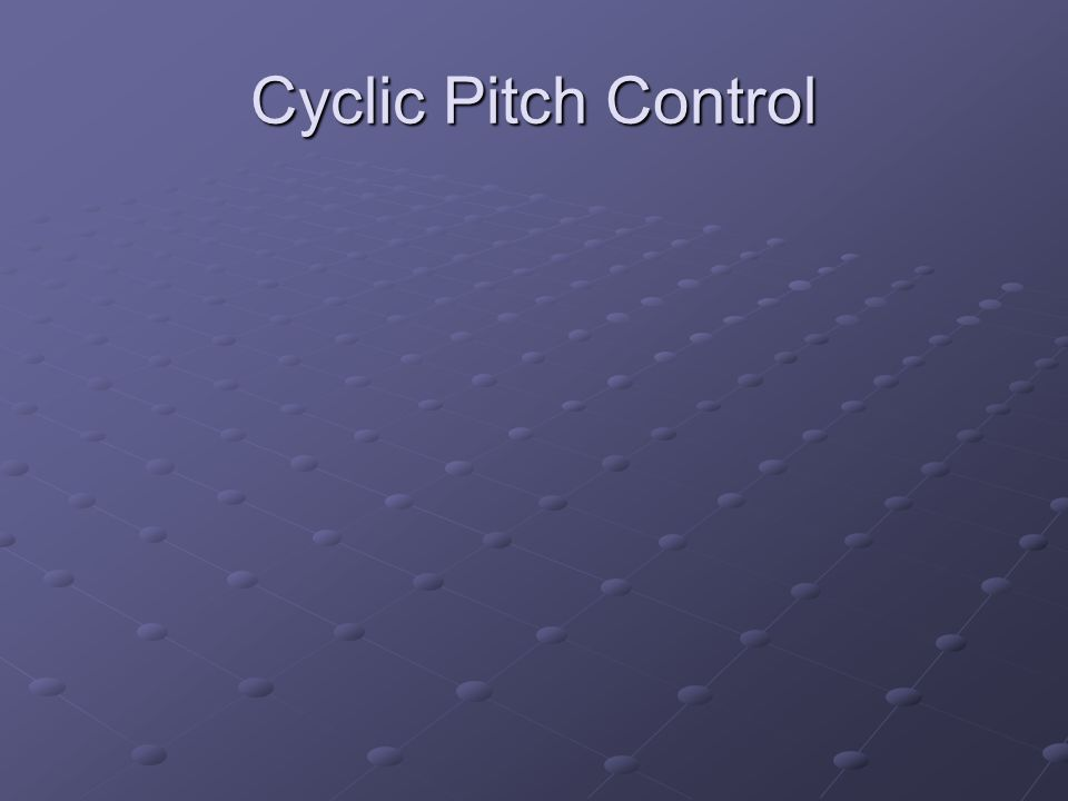Cyclic Pitch Control