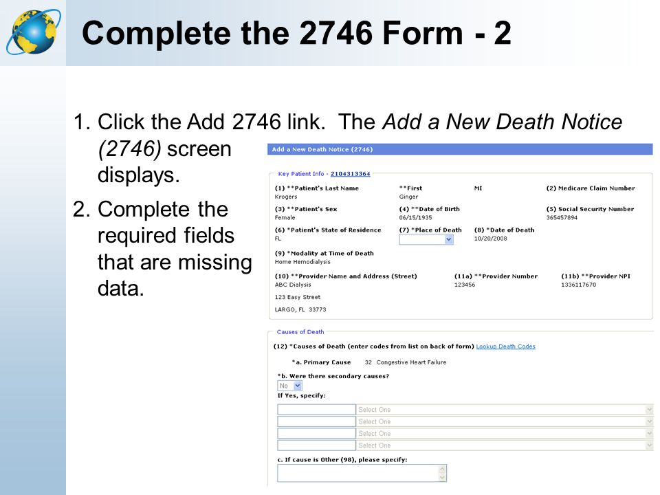 Complete the 2746 Form - 2 Click the Add 2746 link. The Add a New Death Notice (2746) screen displays.