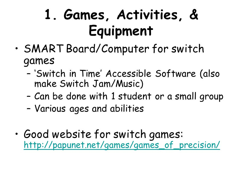 1. Games, Activities, & Equipment