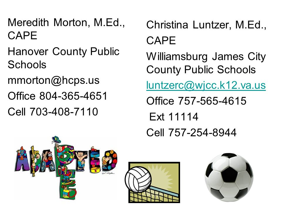 Meredith Morton, M.Ed., CAPE Hanover County Public Schools mmorton@hcps.us Office 804-365-4651 Cell 703-408-7110