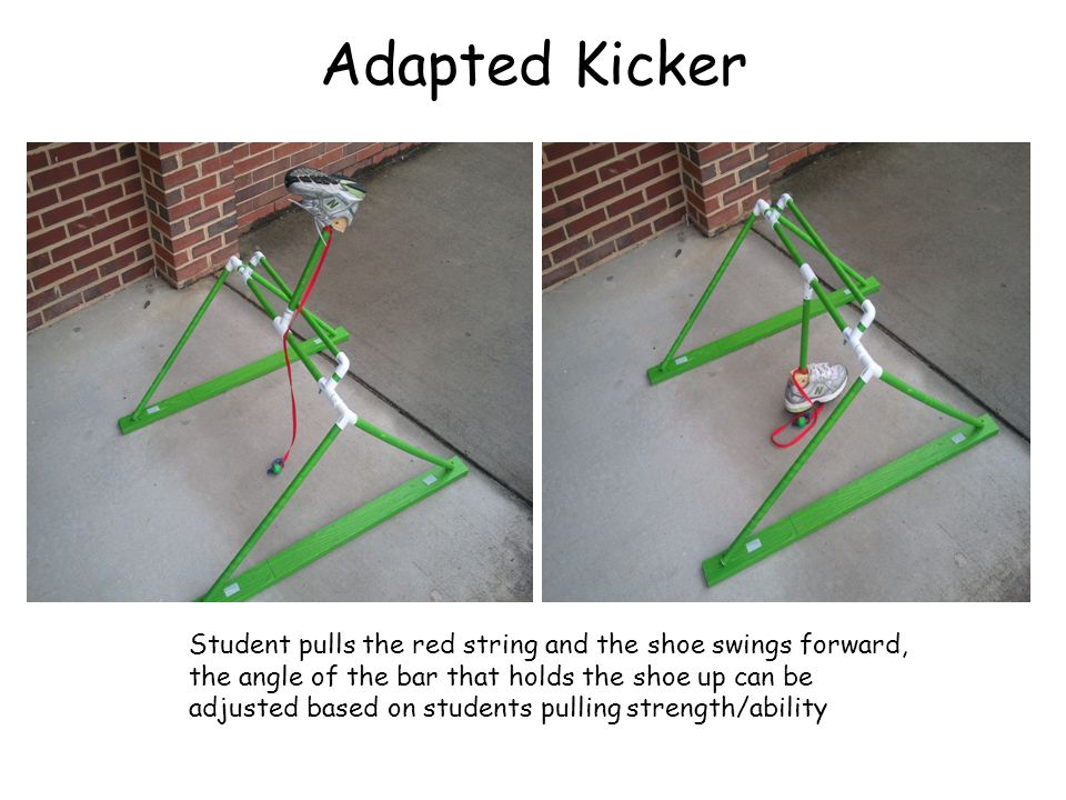Adapted Kicker