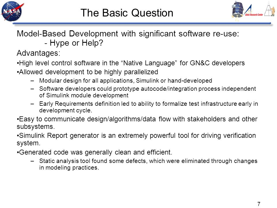 The Basic Question Model-Based Development with significant software re-use: - Hype or Help Advantages: