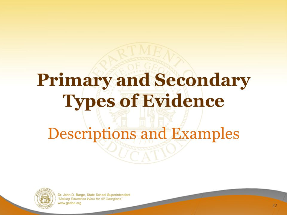 Primary and Secondary Types of Evidence