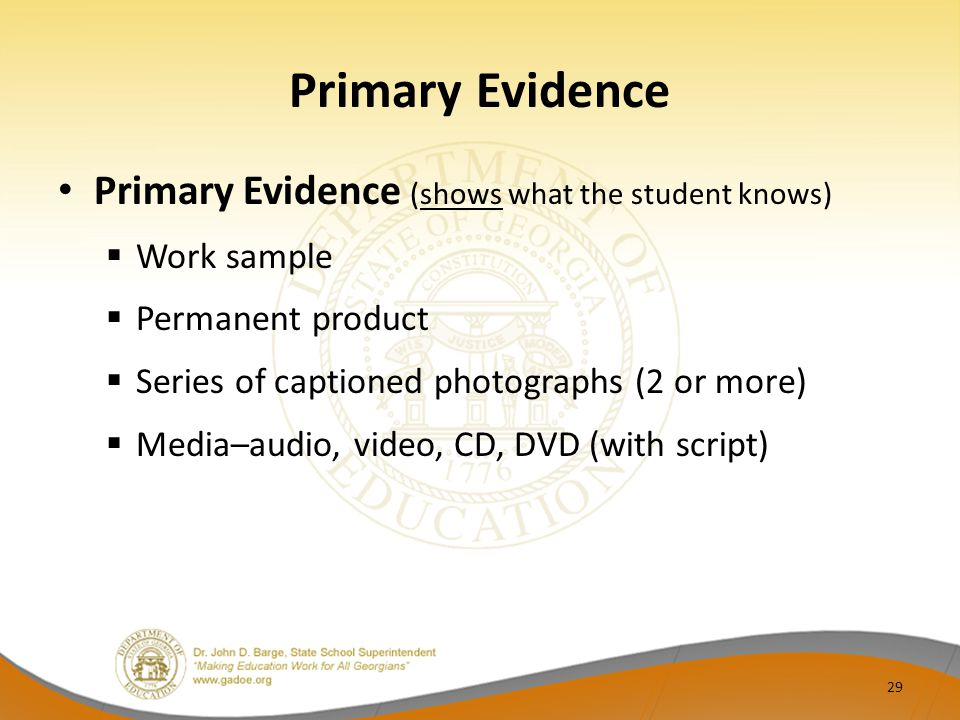 Primary Evidence Primary Evidence (shows what the student knows)