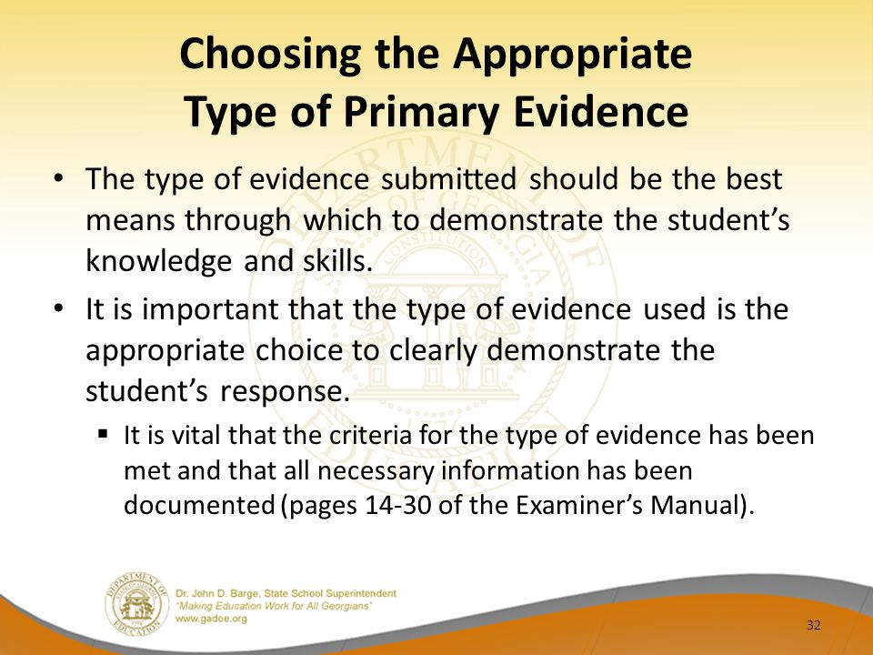 Choosing the Appropriate Type of Primary Evidence