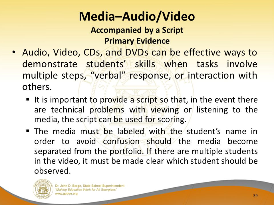 Media–Audio/Video Accompanied by a Script Primary Evidence