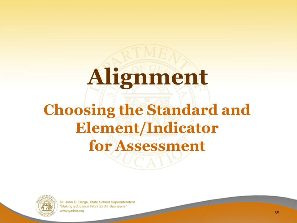 Choosing the Standard and Element/Indicator