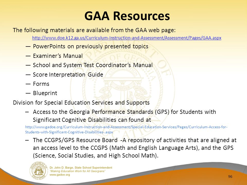 GAA Resources The following materials are available from the GAA web page: