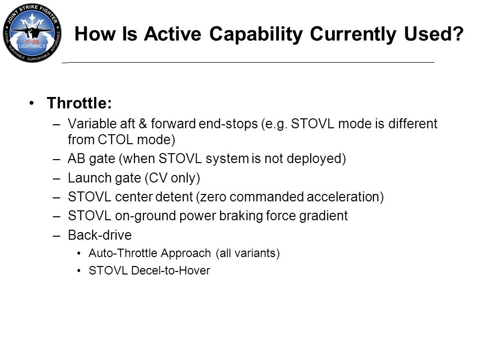 How Is Active Capability Currently Used