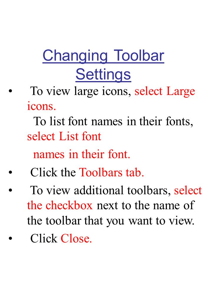 Changing Toolbar Settings