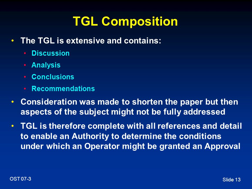 TGL Composition The TGL is extensive and contains:
