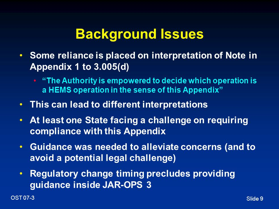 Background Issues Some reliance is placed on interpretation of Note in Appendix 1 to 3.005(d)