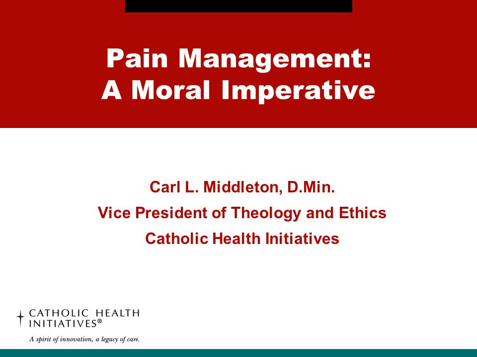 Pain Management: A Moral Imperative