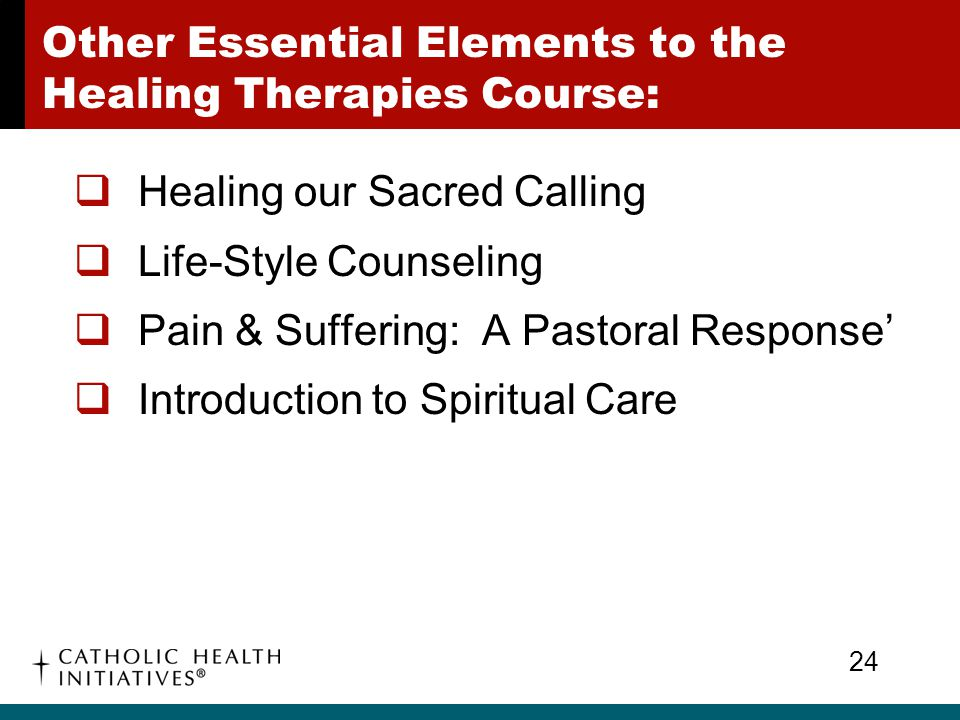 Other Essential Elements to the Healing Therapies Course: