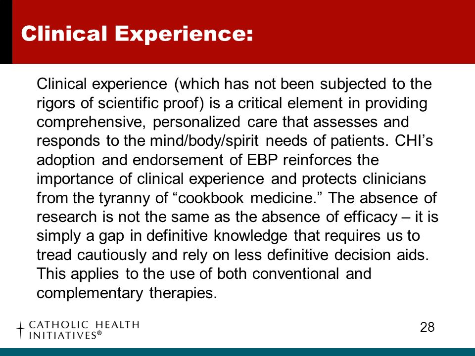 Clinical Experience: