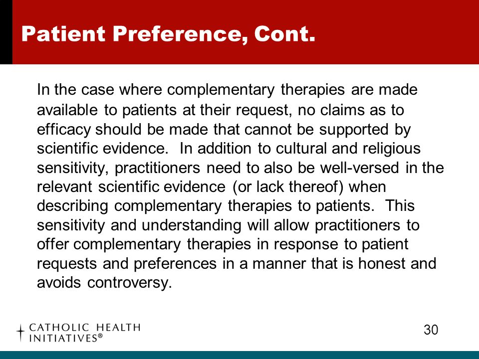 Patient Preference, Cont.