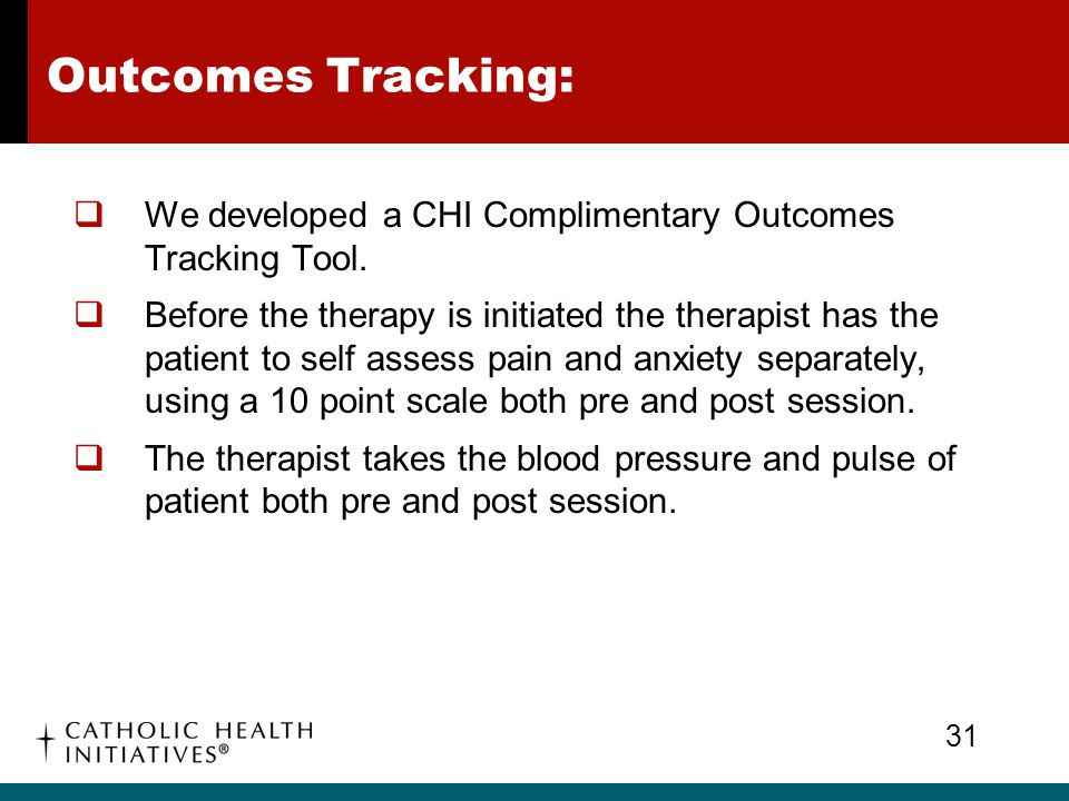 Outcomes Tracking: We developed a CHI Complimentary Outcomes Tracking Tool.