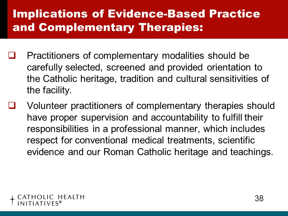 Implications of Evidence-Based Practice and Complementary Therapies: