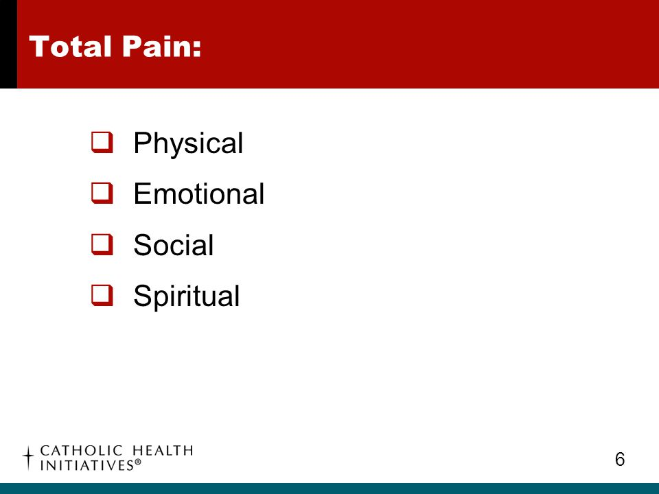Total Pain: Physical Emotional Social Spiritual
