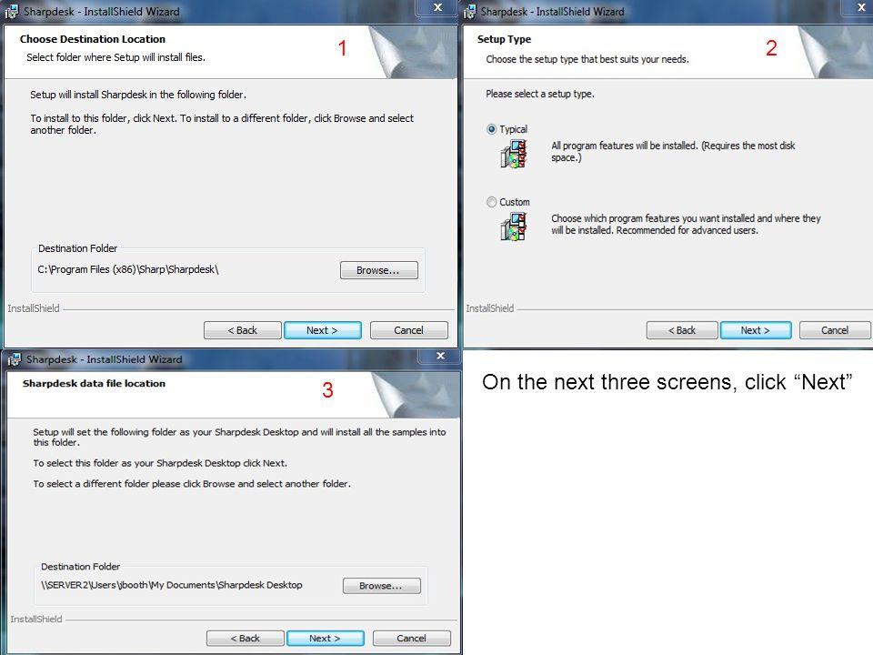 1 2 On the next three screens, click Next 3