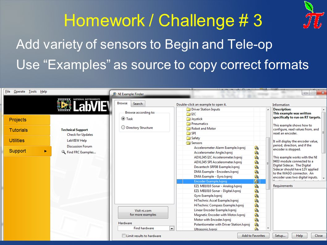 Homework / Challenge # 3 Add variety of sensors to Begin and Tele-op Use Examples as source to copy correct formats