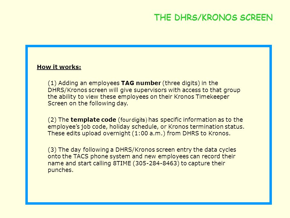 THE DHRS/KRONOS SCREEN